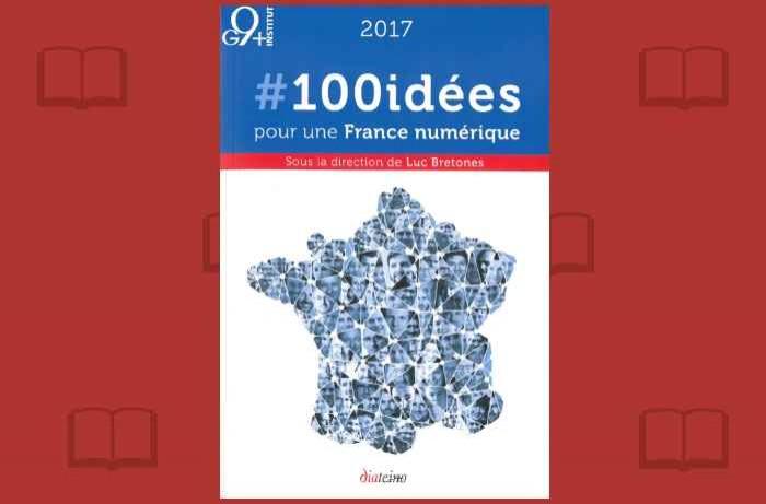 Pour la France Numérique, on n'a pas de pétrole mais cent idées