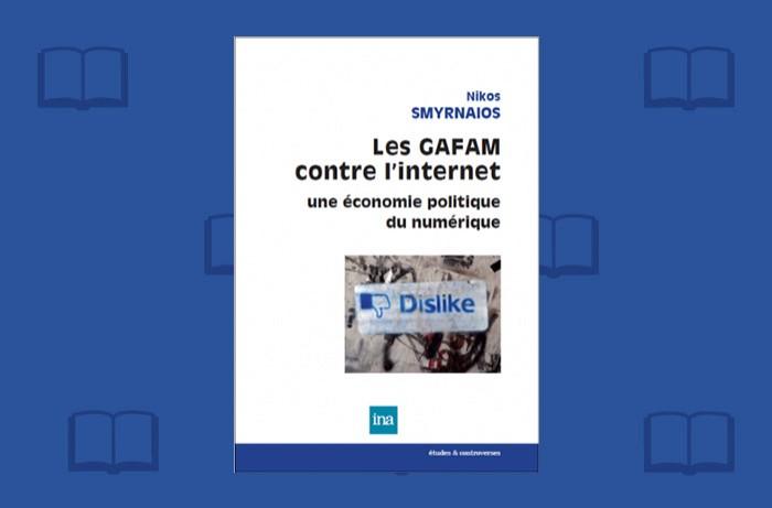 Livre : Les Gafam contre l'Internet