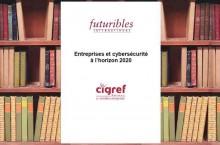 Anticiper les probl�matiques de cybers�curit� des cinq prochaines ann�es