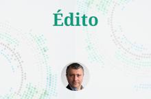 Edito - Une transformation�? Non, sire, une r�volution�!