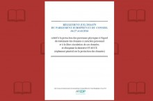 Mise en ligne d'une version comment�e du R�glement Europ�en sur les Donn�es Personnelles
