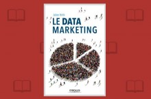 Data Marketing : le faire au lieu d'en parler