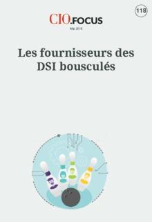 Les fournisseurs des DSI bouscul�s
