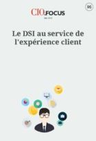 Le DSI au service de l'exp�rience client