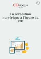 La révolution numérique à l'heure du ROI