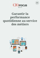 Garantir la performance quotidienne au service des m�tiers