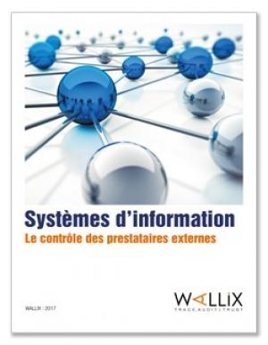 Systèmes d'information : Le contrôle des prestataires externes