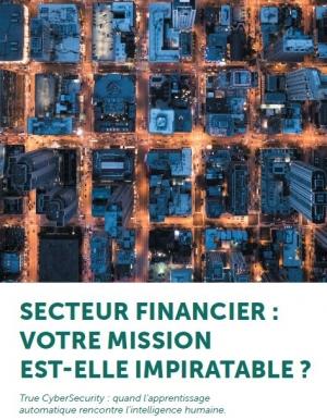 Secteur Financier : Votre mission est-elle impiratable ?