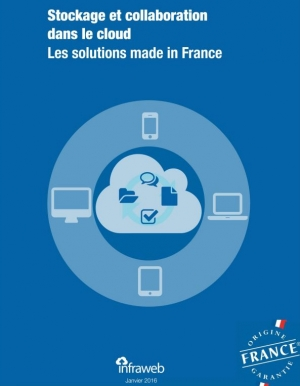 Rapport d'étude des solutions Cloud  made in France : Stockage et collaboration