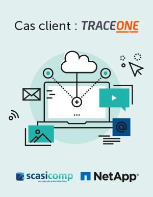 Anticiper pour mieux stocker : Trace One met NetApp & Scasicomp au défi de la croissance des données