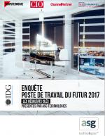 Enquête IDG : Poste du Travail du Futur 2017