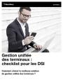 Gestion unifie des terminaux : Checklist pour les DSI