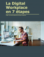 La Digital Workplace en 7 étapes