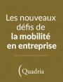 Infographie : états des lieux de la mobilité en entreprise et perspectives 2017