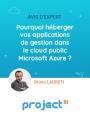 Pourquoi héberger vos applications de gestion dans le Cloud public Microsoft Azure ?