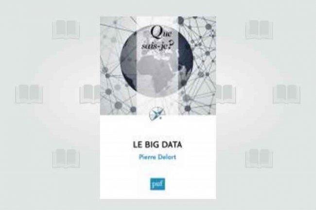 Le big data expliqué à ceux qui ne savent pas encore.