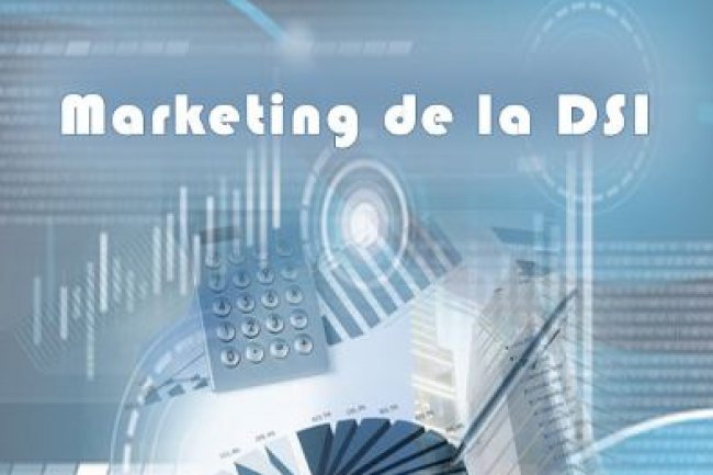 Le Cigref diffuse son guide sur le « Marketing de la DSI ».
