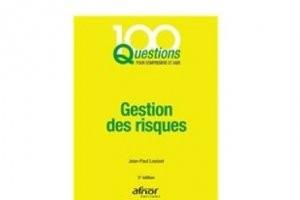 L'Afnor aborde la gestion des risques en 100 questions