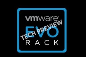 VMworld 2014 : Evo:Rail et Evo:Rack au coeur des attentes