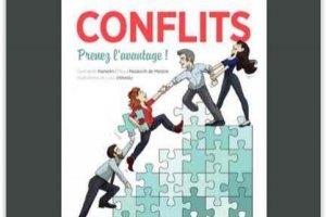 Les cl�s pour bien g�rer les conflits dans les entreprises