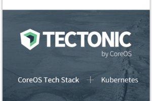 Avec Tectonic, CoreOS combine sa distribution Linux � Kubernetes