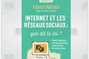 Droit du web et des r�seaux sociaux : Les r�gles juridiques � conna�tre