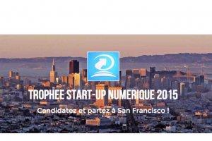 Le Troph�e Start-Up Num�rique met en lumi�re les p�pites fran�aises du num�rique