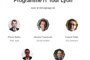 IT Tour Lyon : Venez rencontrer les DSI et RSSI le 22 septembre