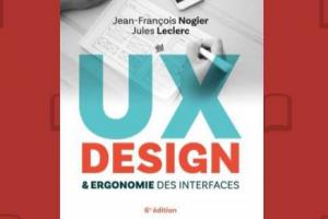Les clés des UX et ergonomies des interfaces réussies