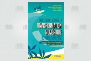 Comment activer les leviers de la transformation numérique