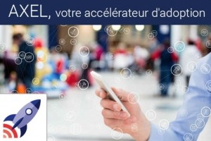 France Entreprise Digital : Découvrez aujourd'hui Axel