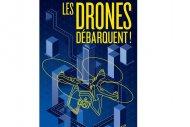 Le drone, int�gr� un jour au syst�me d'information