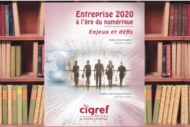 Le Cigref se penche sur la transformer num�rique des entreprises