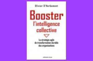 Comment exploiter l'intelligence disponible chez les collaborateurs