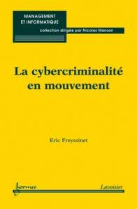 Analyse de la cybercriminalité actuelle et de la lutte contre elle