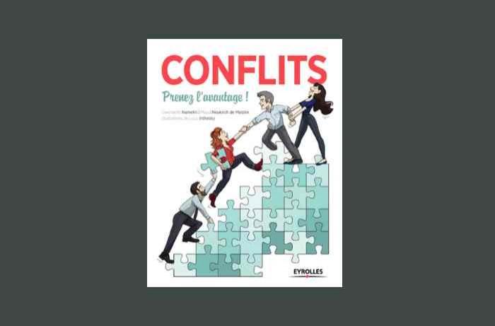 Apprendre à (bien) gérer les conflits