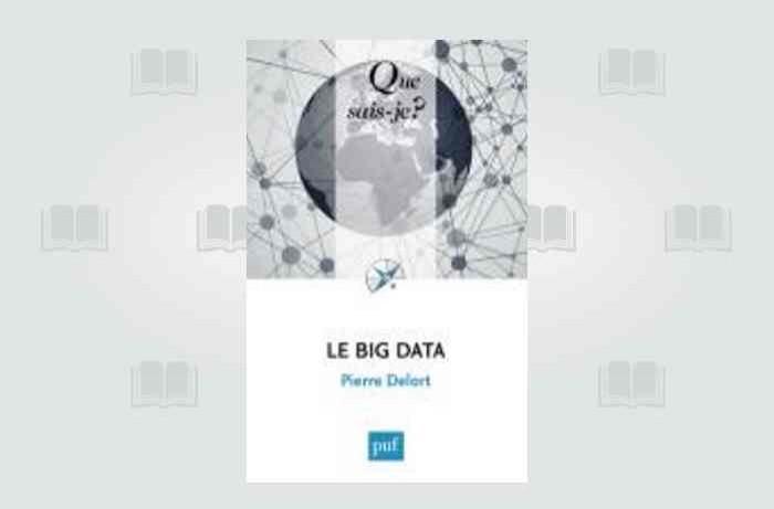 Le Big Data expliqué à ceux qui ne savent pas encore