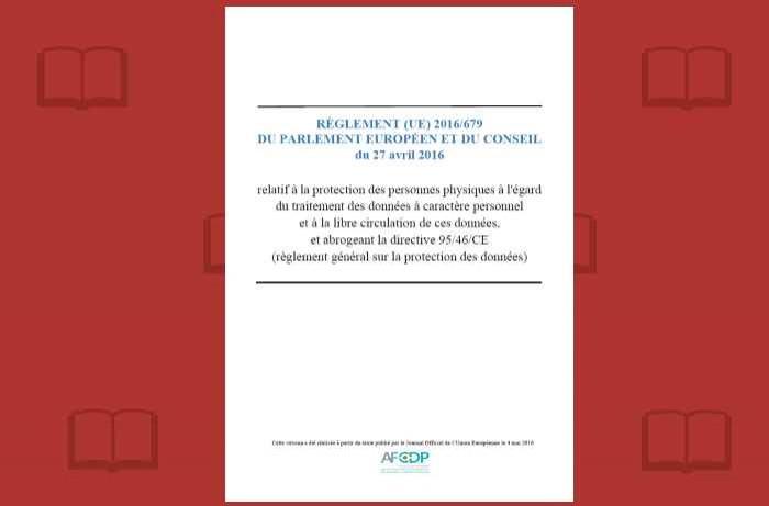 Mise en ligne d'une version commentée du Règlement Européen sur les Données Personnelles