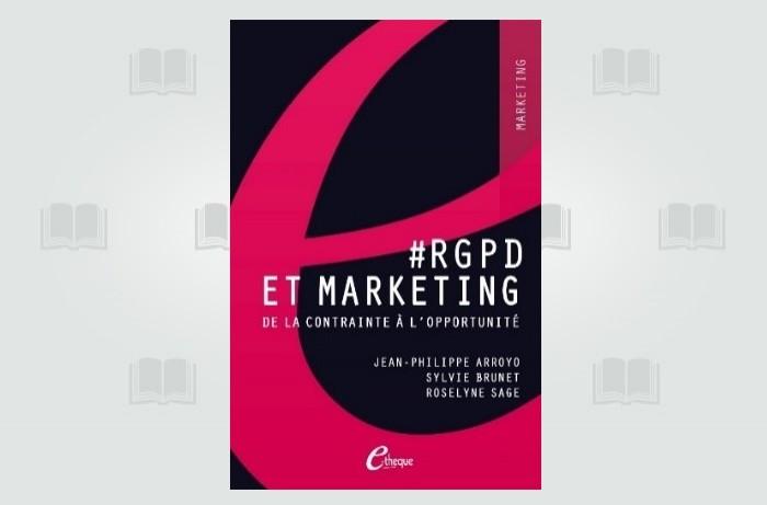 Faire du RGPD une opportunité pour le marketing
