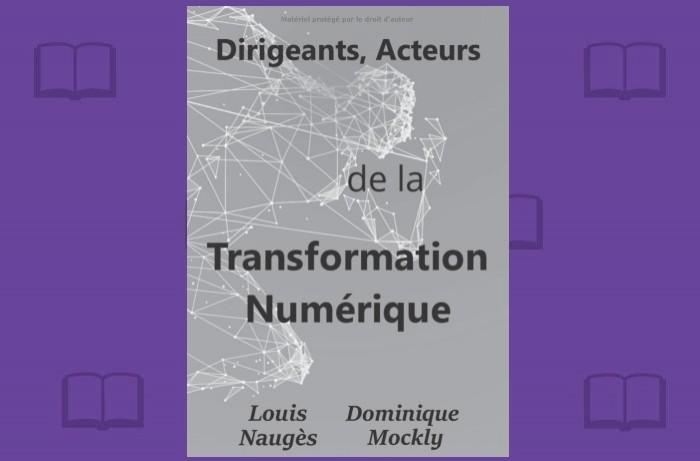 Les patrons d'organisations doivent être patrons de la transformation numérique