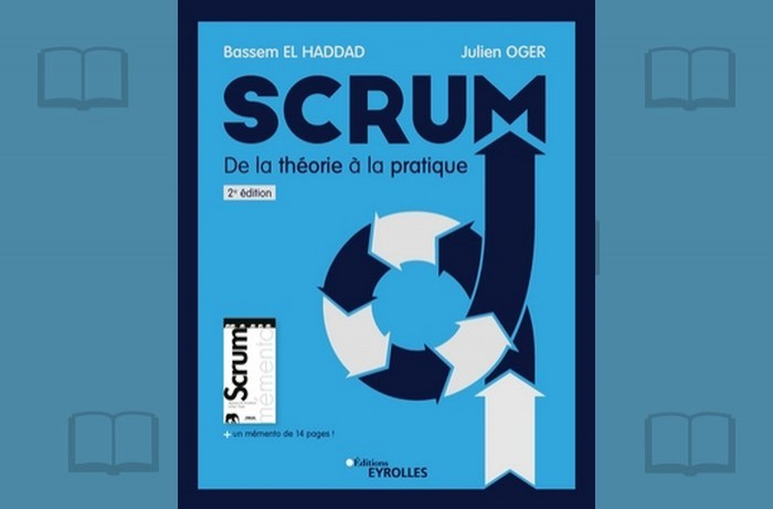 De l'initiation au perfectionnement, un livre pour maîtriser Scrum