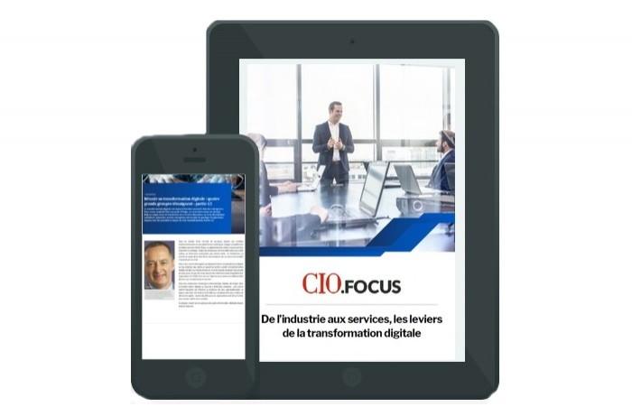 CIO.focus n°179: De l'industrie aux services, les leviers de la transformation digitale