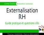 Savez-vous externaliser la GRH ?