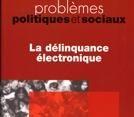 Compilation documentaire sur la délinquance électronique