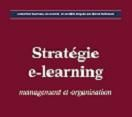 Le e-learning : pourquoi, comment ?