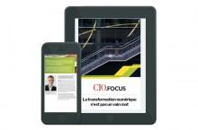 CIO.focus n°161: La transformation numérique n'est pas un vain mot