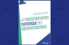 Les spécificités de la transformation numérique des administrations