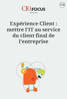 Expérience Client : mettre l'IT au service du client final de l'entreprise