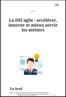 La DSI agile : accélérer, innover et mieux servir les métiers