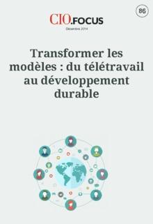 Transformer les modèles : du télétravail au développement durable